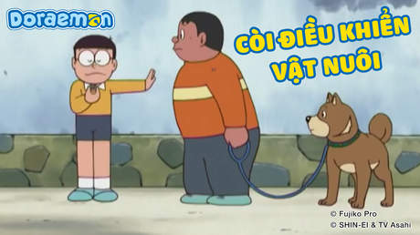 Doraemon - Tập 229: Còi điều khiển vật nuôi