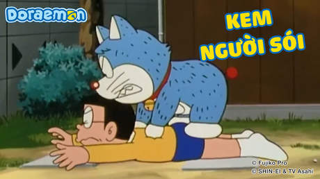 Doraemon - Tập 22: Kem người sói