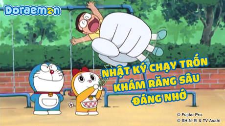 Doraemon - Tập 240: Nhật ký chạy trốn khám răng sâu đáng nhớ