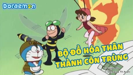 Doraemon - Tập 247: Bộ đồ hóa thân thành côn trùng