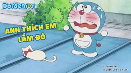 Doraemon - Tập 277: Anh thích em lắm đó