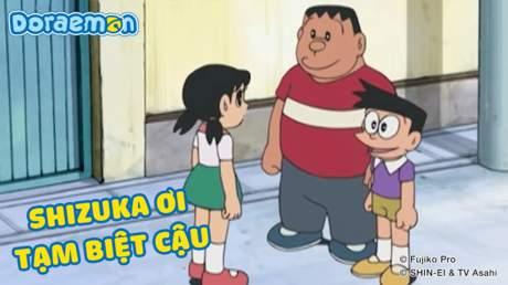 Doraemon - Tập 282: Shizuka ơi tạm biệt cậu