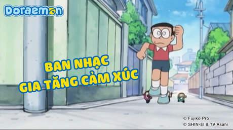 Doraemon - Tập 283: Ban nhạc gia tăng cảm xúc