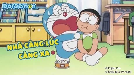 Doraemon - Tập 299: Nhà càng lúc càng xa