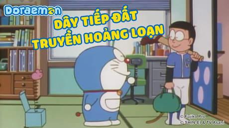 Doraemon - Tập 311: Dây tiếp đất truyền hoảng loạn