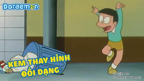 Doraemon - Tập 317: Kem thay hình đổi dạng