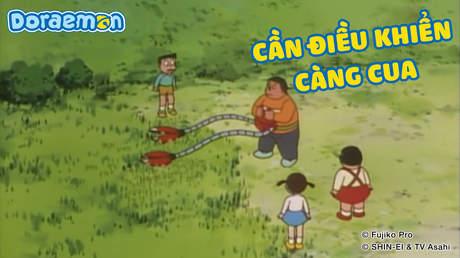 Doraemon - Tập 320: Cần điều khiển càng cua