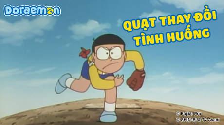 Doraemon - Tập 322: Quạt thay đổi tình huống