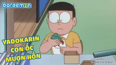 Doraemon - Tập 344: Yadokarin con ốc mượn hồn
