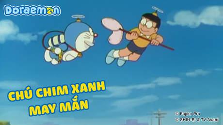 Doraemon - Tập 345: Chú chim xanh may mắn