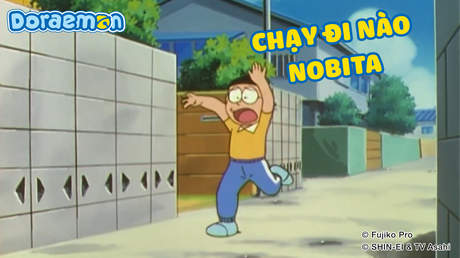 Doraemon - Tập 353: Chạy đi nào Nobita