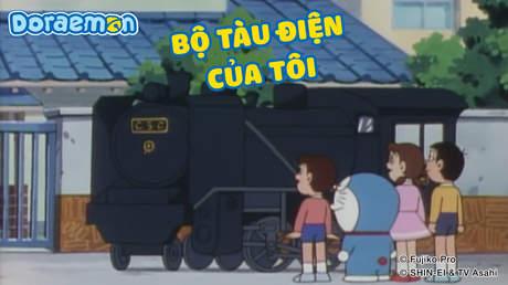 Doraemon - Tập 358: Bộ tàu điện của tôi