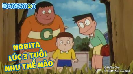 Doraemon - Tập 363: Nobita lúc 3 tuổi như thế nào