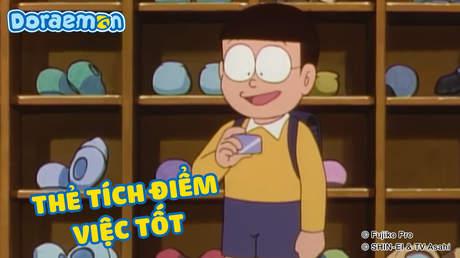 Doraemon - Tập 367: Thẻ tích điểm việc tốt