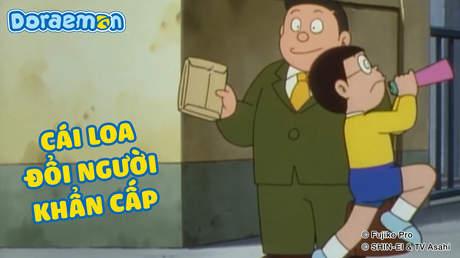 Doraemon - Tập 373: Cái loa đổi người khẩn cấp