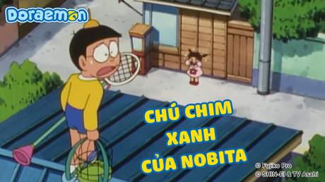 Doraemon - Tập 380: Chú chim xanh của Nobita