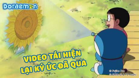 Doraemon - Tập 386: Video tái hiện lại ký ức đã qua