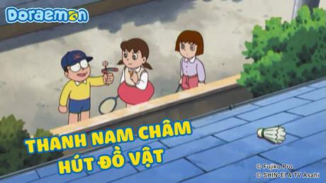 Doraemon - Tập 392: Thanh nam châm hút đồ vật