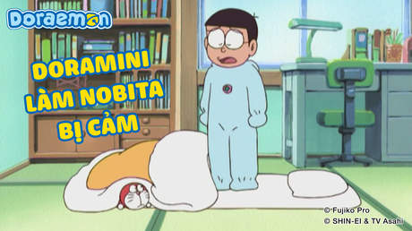 Doraemon - Tập 399: Doramini làm Nobita bị cảm