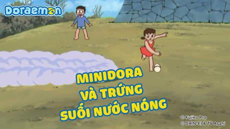 Doraemon - Tập 404: Minidora và trứng suối nước nóng
