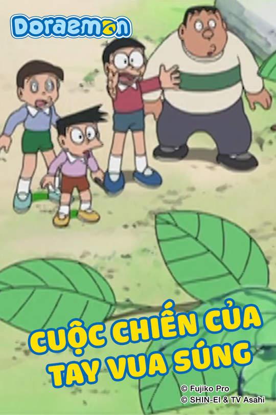Doraemon - Tập 406: Cuộc chiến của tay vua súng