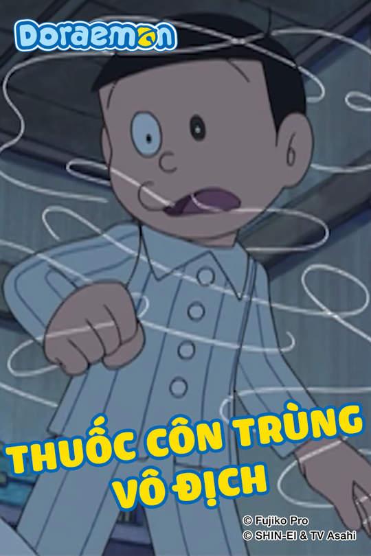 Doraemon - Tập 411: Thuốc côn trùng vô địch