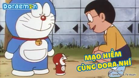 Doraemon - Tập 46: Mạo hiểm cùng Dora nhí