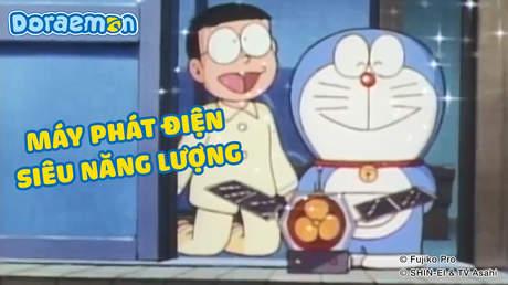 Doraemon - Tập 47: Máy phát điện siêu năng lượng