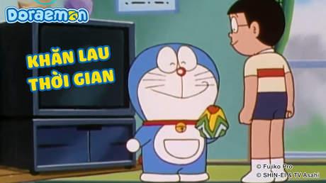 Doraemon - Tập 56: Khăn lau thời gian