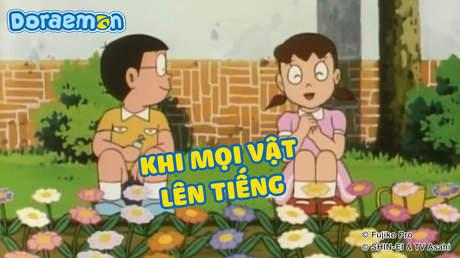 Doraemon - Tập 67: Khi mọi vật lên tiếng