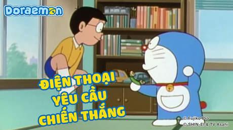 Doraemon - Tập 82: Điện thoại yêu cầu chiến thắng