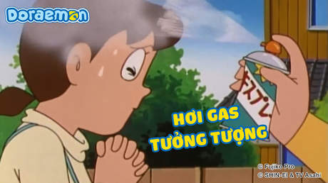 Doraemon - Tập 32: Hơi gas tưởng tượng