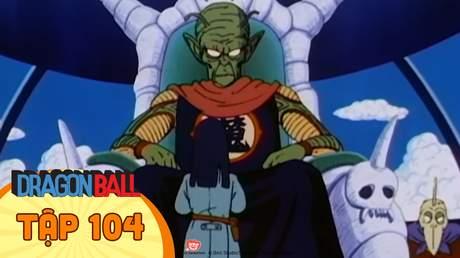 Dragon Ball - Tập 104: Tỉnh dậy nào Songoku