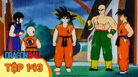 Dragon Ball - Tập 143: Đánh cược vận mệnh của thế giới