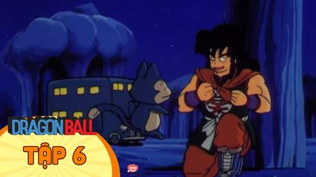 Dragon Ball - Tập 6: Khách viếng thăm giữa đêm khuya