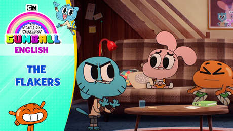 Gumball English - Ep 18: The flakers