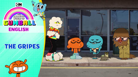 Gumball English - Ep 49: The gripes