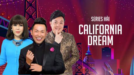 Siêu phẩm hài 'California Dream'