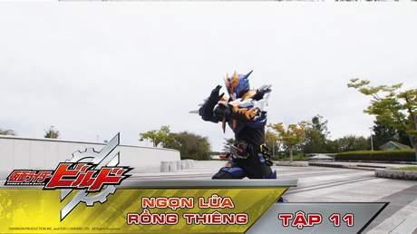 Kamen Rider Build - Tập 11: Ngọn lửa rồng thiêng