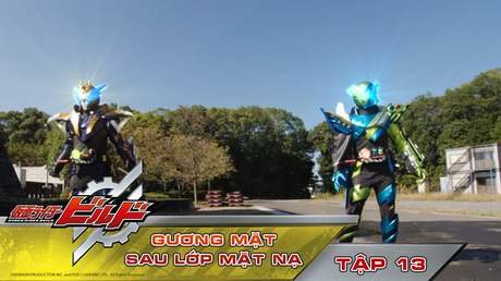 Kamen Rider Build - Tập 13: Gương mặt sau lớp mặt nạ