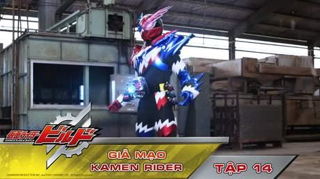 Kamen Rider Build - Tập 14: Giả mạo Kamen Rider