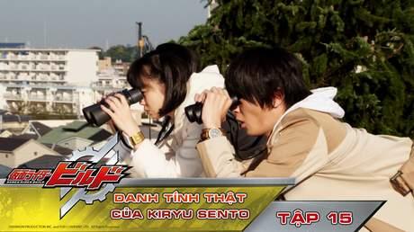 Kamen Rider Build - Tập 15: Danh tính thật của Kiryu Sento
