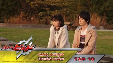 Kamen Rider Build - Tập 16: Anh hùng chiến đấu