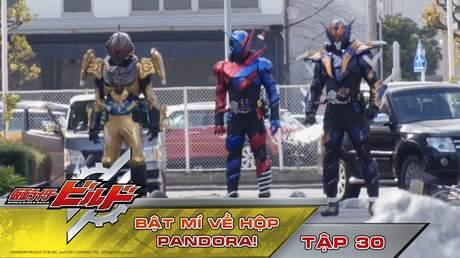 Kamen Rider Build - Tập 30: Bật mí về hộp pandora!