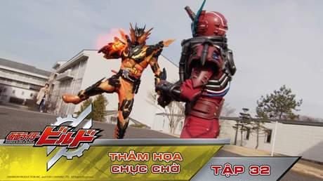 Kamen Rider Build - Tập 32: Thảm họa chực chờ
