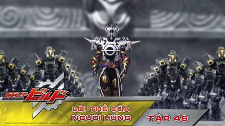 Kamen Rider Build - Tập 46: Lời thề của người hùng