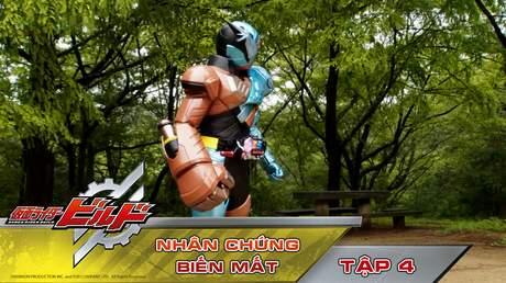 Kamen Rider Build - Tập 4: Nhân chứng biến mất