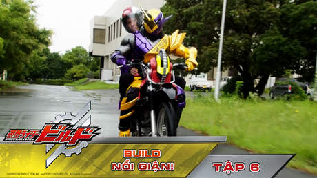Kamen Rider Build - Tập 6: Build nổi giận!