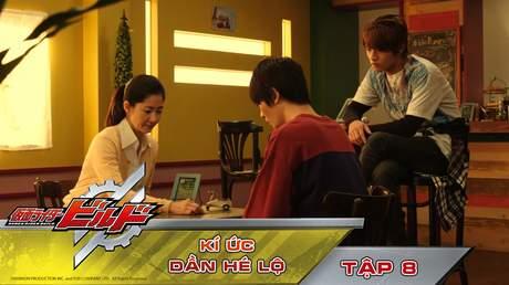 Kamen Rider Build - Tập 8: Kí ức dần hé lộ