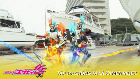 Kamen Rider Ex-aid - Tập 14: Chúng ta là Kamen Rider